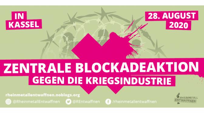 Am 28.August Blockadeaktionen in Kassel gegen Rheinmetall und andere Kriegsgewinnler!