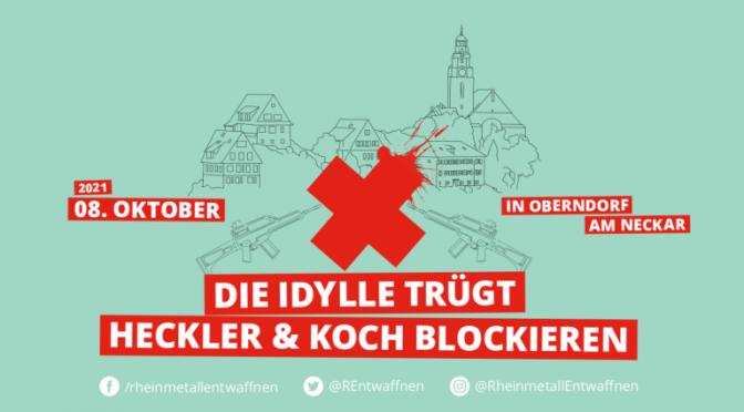 [UPDATE] Am 8. Oktober die Kriegsgewinnler von Heckler & Koch in Oberndorf blockieren! Solidarität mit der EZLN!